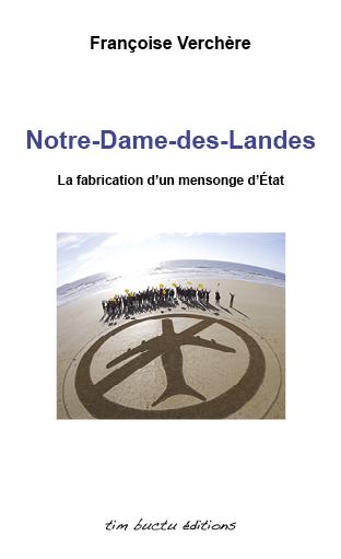 Notre-Dame-des-Landes, la fabrication d'un mensonge d'état