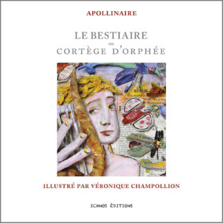 Apollinaire illustré par Véronique Champollion